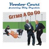 Gitmo A Go Go by Voodoo Court