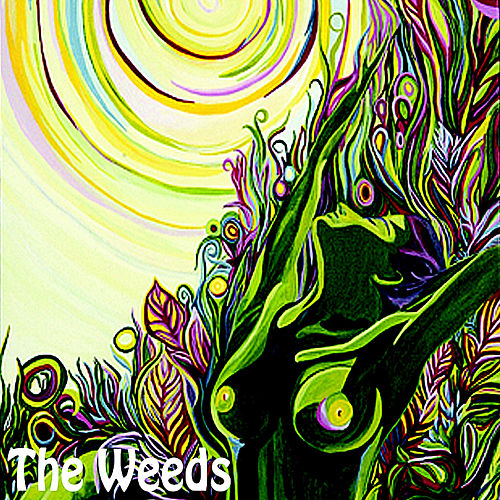 The Weeds by The Weeds