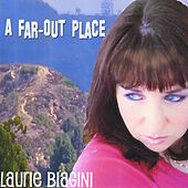 A Far-Out Place by Laurie Biagini