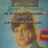 As Primeiras Cancoes Vol. 3 Cancoes De Coleccao by Various Artists