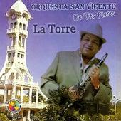 La Torre by Orquesta San Vicente de Tito Flores