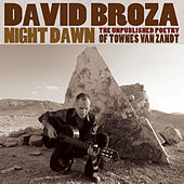 Night Dawn: The Unpublished Poetry Of Townes Van Zandt by David Broza