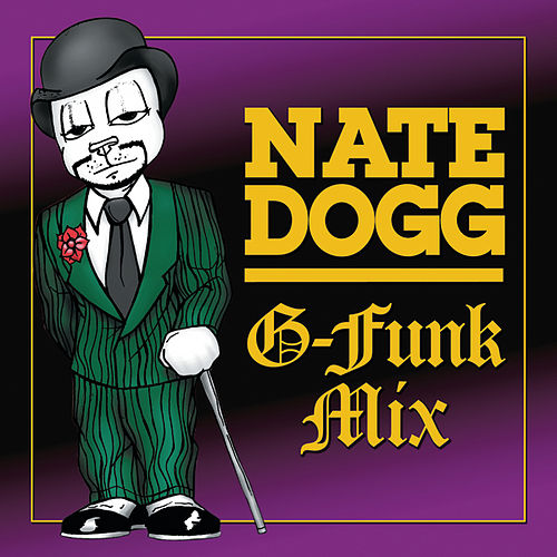 G-Funk Mix by Nate Dogg