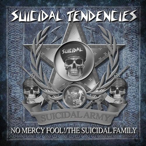 No Mercy Fool!/The Suicidal Family by Suicidal Tendencies