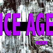 Ice Age Vol. 6 by Various Artists
