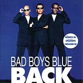 Back by Bad Boys Blue