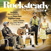 Rocksteady - The Roots Of Reggae by Various Artists