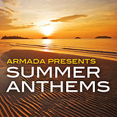 Armada presents Summer Anthems by Various Artists