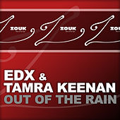 Out Of The Rain by EDX