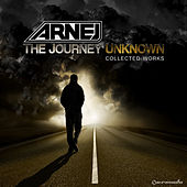 The Journey Unknown: Collected Works by Arnej