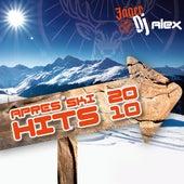 JägerDJ Alex präsentiert seine Apres Ski Mega Hits 2010 by Various Artists