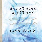 Breathing Rhythms by Glen Velez