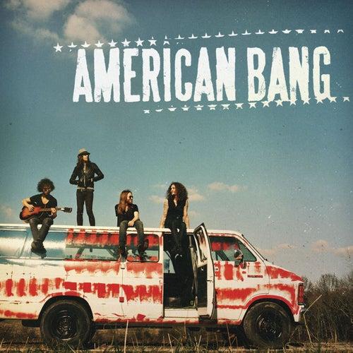 American Bang by American Bang