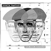 Totally Together by Meat Beat Manifesto