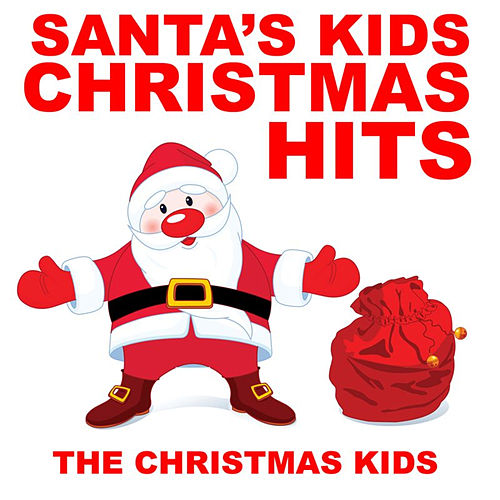 Santa's Kids Christmas Hits by Christmas Kids