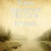 No One Knows by Ralph MacDonald (Jazz)