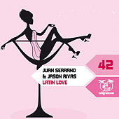 Latin Love (Remixes) by Juan Serrano