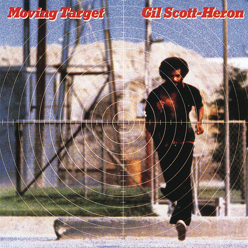 Moving Target by Gil Scott-Heron
