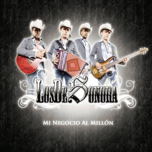 Mi Negocio Al Millón by Los De Sonora