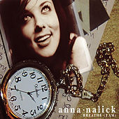 Breathe (2 AM) by Anna Nalick