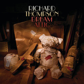 Dream Attic by Richard Thompson