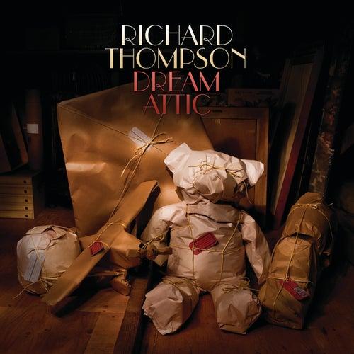 Dream Attic by Richard Thompson