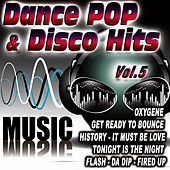 Dance Pop & Disco Hits Vol.5 by D.J. Pop Mix