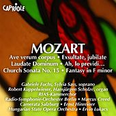 Mozart, W.A.: Ave Verum Corpus / Exsultate Jubilate / Laudate Dominum / Church Sonata No. 15 / Fantasy in F Minor, K. 608 / Ah, Lo Previdi by Various Artists