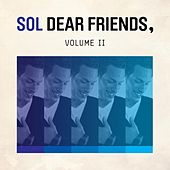Dear Friends, Vol. 2 by SOL