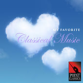 My Favorite Classical Music by Various Artists
