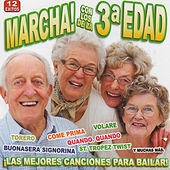 Marcha! Con Los De La 3ª Edad by Various Artists