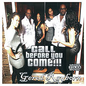 Call Before You Come by Gerod Rayborn