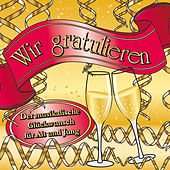 Wir gratulieren by Various Artists
