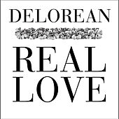 Real Love by Delorean