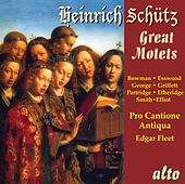 Schütz: The Great Motets by Various Artists