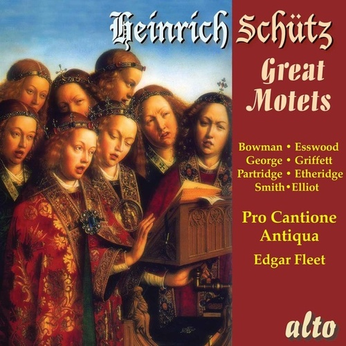 Schütz: The Great Motets by Various Artists