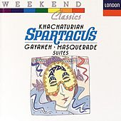 Khachaturian: Spartacus/Gayaneh/Masquerade by Various Artists