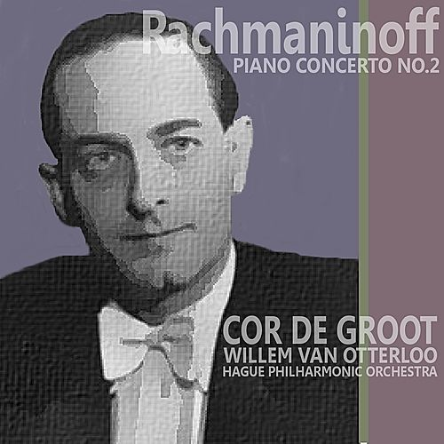 Rachmaninoff: Piano Concerto No. 2 in C Minor by Cor de Groot