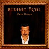 New Dream by Burhan Ocal