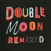 Doublemoon Remixed by