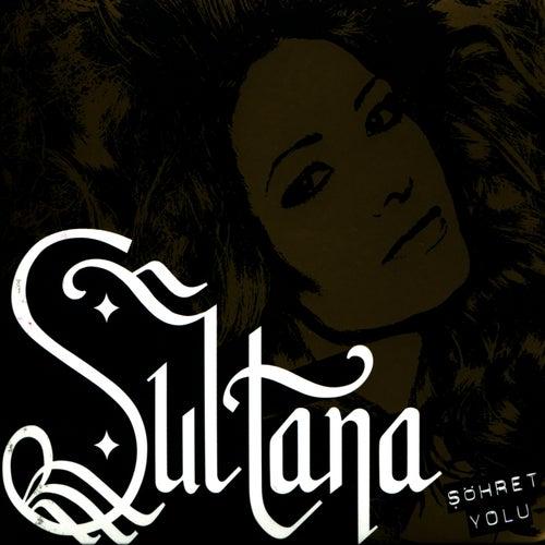 Sohret Yolu by Sultana