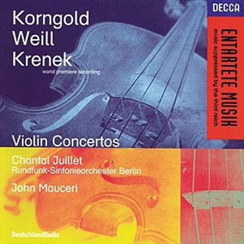 Korngold / Weill / Krenek: Violin Concertos by Various Artists