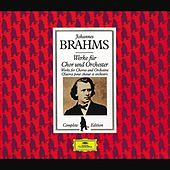 Brahms Edition: Works for Chorus and Orchestra by Various Artists