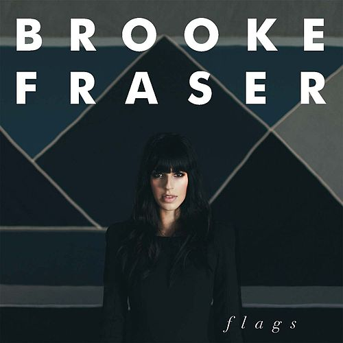 Flags by Brooke Fraser