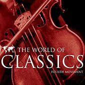 The World of Classics Fourth Movement by Various Artists