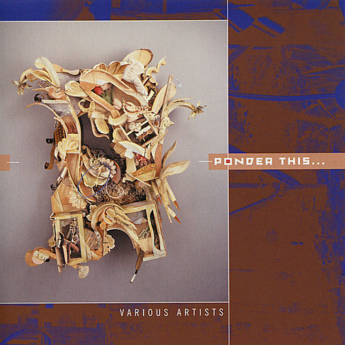 Ponder This... by Various Artists