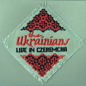 Live in Czeremcha by The Ukrainians