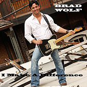 I Make A Difference by Brad Wolf