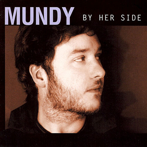 By Her Side Single by Mundy