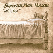 Vol. XIII, White Bed by Super XX Man